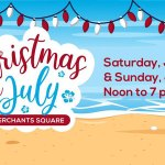 Christmas in July at Merchants Square