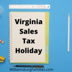 Virginia Sales Tax Holiday Weekend for Emergency Preparedness Supplies, School Supplies, Clothing & more  - August 6-8