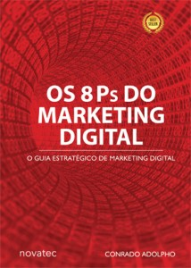 Capa do Livro Os 8Ps do Marketing Digital de Conrado Adolpho.
