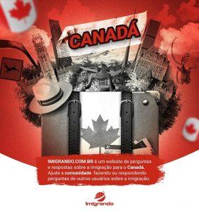Quer saber mais sobre a Imigração para o Canadá? Entre para a comunidade do Imigrando.com.br, um site de perguntas e respostas sobre o processo de imigração e a vida no Canadá.
