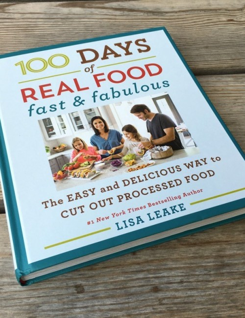 100 Days of Real Food Fast and Fabulous ...
