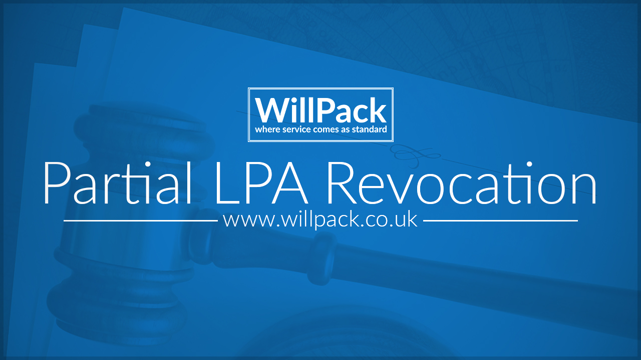 LPA, gavel, paper, text, desk, map, revocation, judge, WillPack, logo, blue, text, white