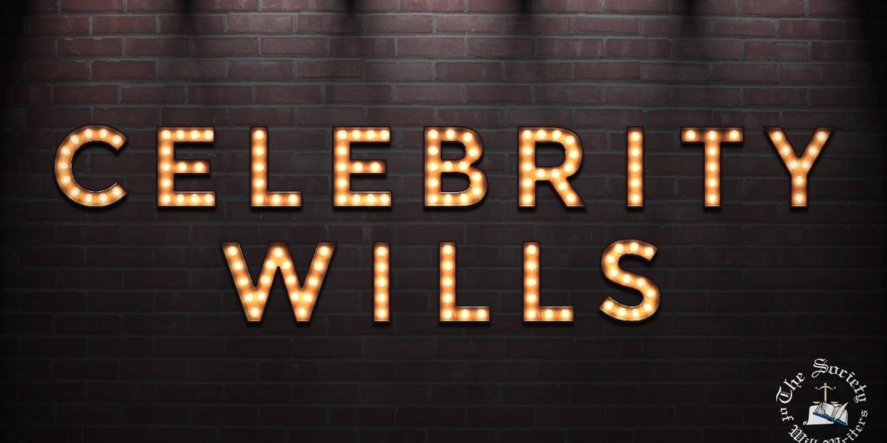 https://i2.wp.com/www.willwriters.com/wp-content/uploads/2018/07/Celebrity-Wills.jpg?resize=1280%2C640&ssl=1