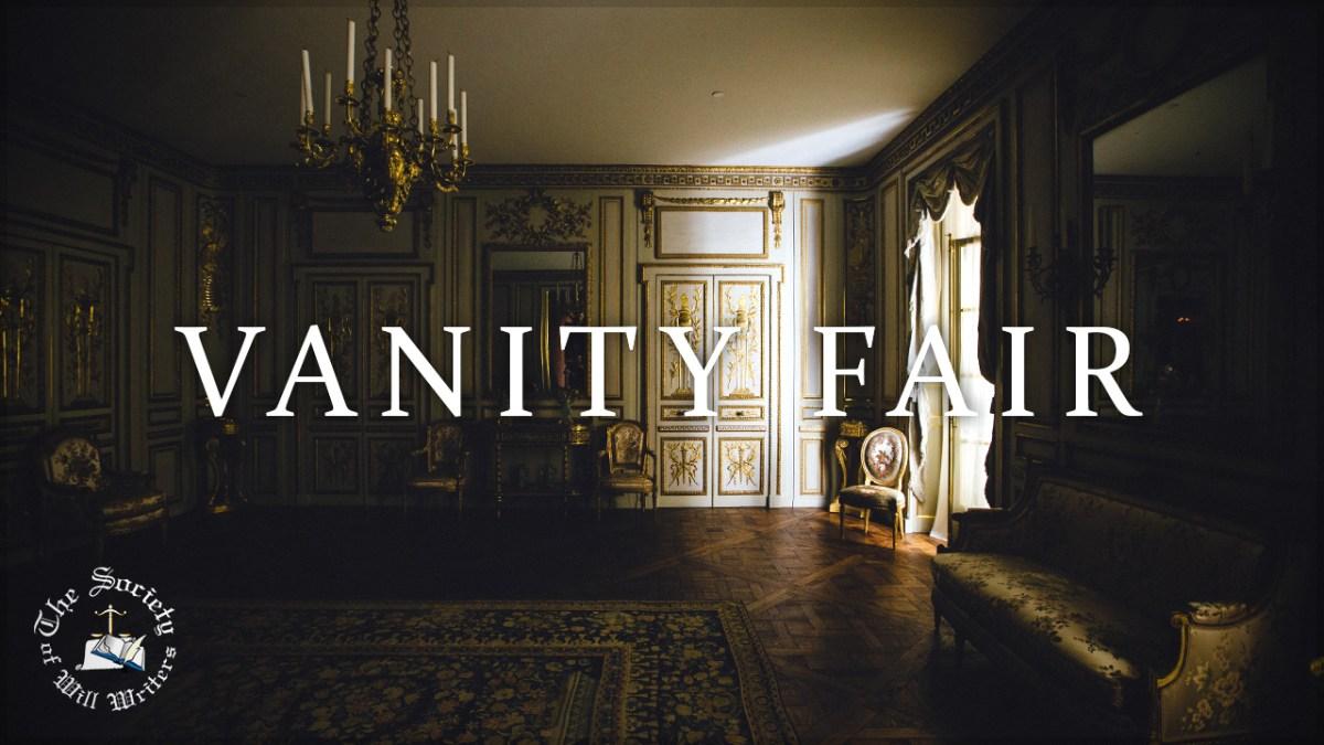 https://i2.wp.com/www.willwriters.com/wp-content/uploads/2018/09/Vanity-Fair.jpg?fit=1200%2C675&ssl=1