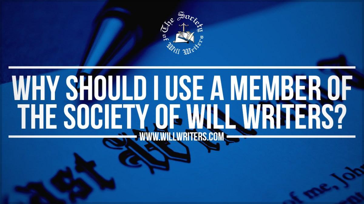 https://i2.wp.com/www.willwriters.com/wp-content/uploads/2018/09/Why-use-a-SWW-Member.jpg?fit=1200%2C675&ssl=1