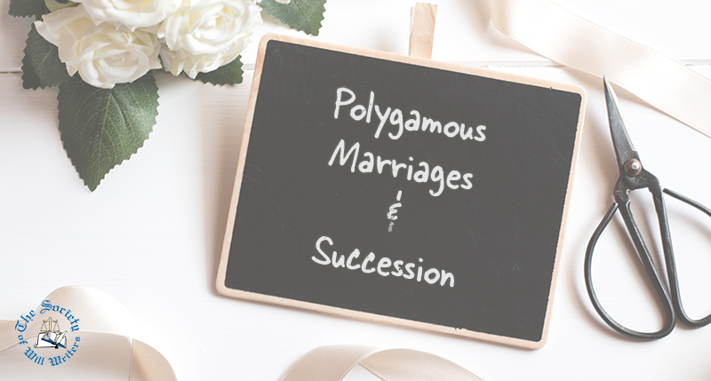 https://i2.wp.com/www.willwriters.com/wp-content/uploads/2019/01/Polygamous-Marriages-Succession-800.jpg?resize=800%2C429&ssl=1