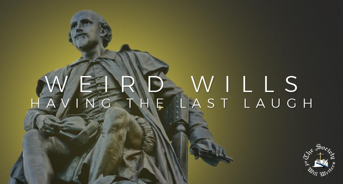 https://i2.wp.com/www.willwriters.com/wp-content/uploads/2019/07/Weird-Wills.jpg?fit=1200%2C644&ssl=1