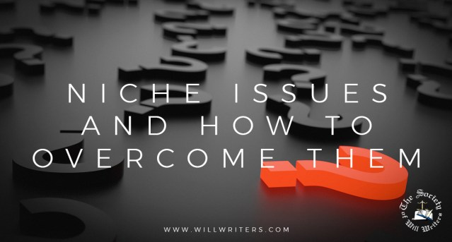 Niche Issues and How to Overcome Them