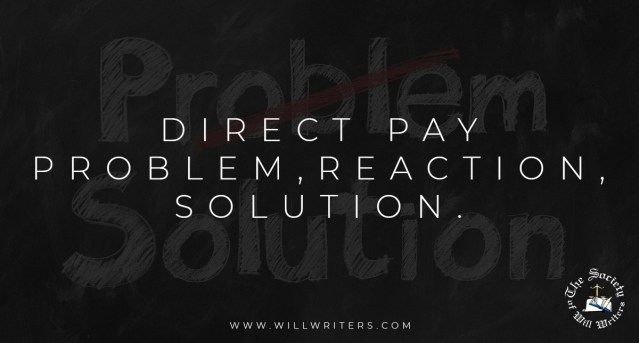 Direct Pay – Problem, Reaction, Solution