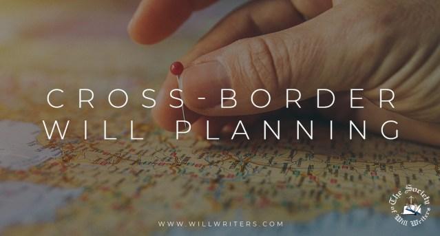 Cross-border Will Planning