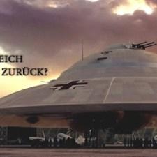 Nazi-Ufos über Neuschwabenland: UFO – DAS DRITTE REICH SCHLÄGT ZURÜCK?