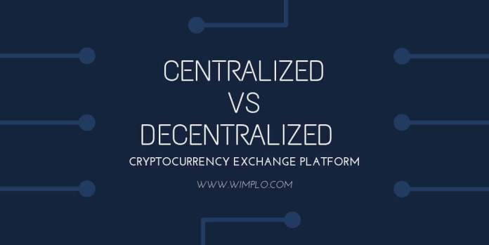 Centralized vs Decentralized Crypto-Exchange Platform
