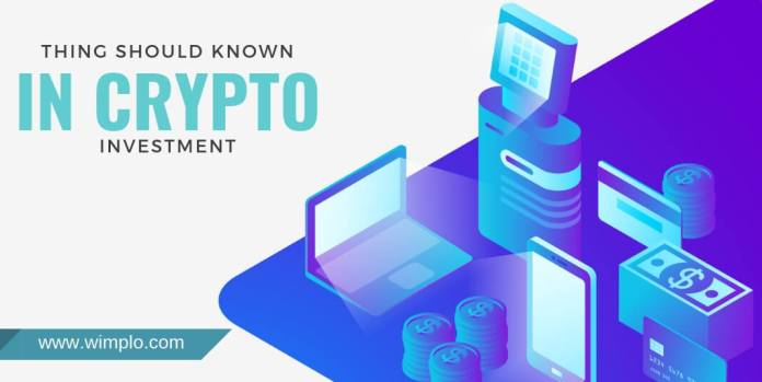 What are the things to look out for, before making a crypto investment in 2019?