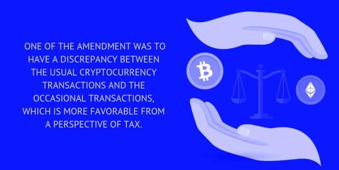 amendment was to have a discrepancy between the usual cryptocurrency transactions and the occasional transactions, which is more favorable from a perspective of tax.