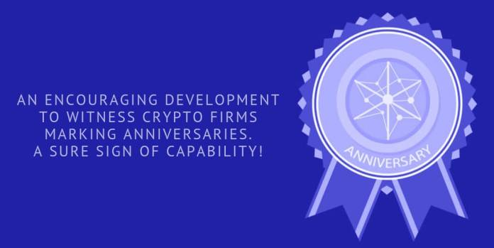 An encouraging development to witness crypto firms marking anniversaries. A sure sign of capability!