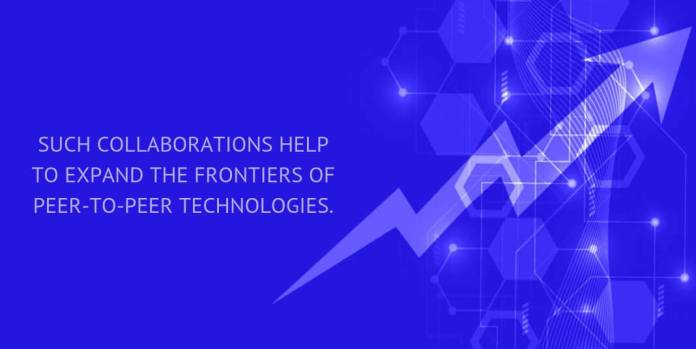 Such collaborations help to expand the frontiers of peer-to-peer technologies.