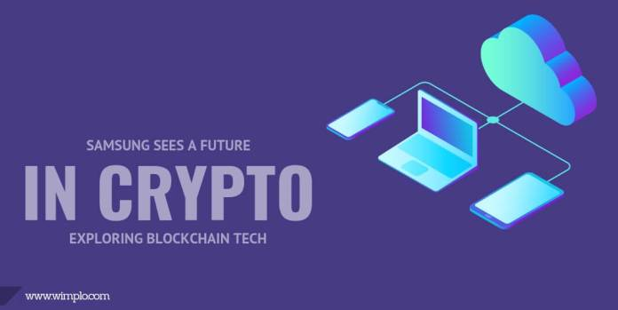 Samsung Sees a Future in Crypto, Exploring Blockchain Tech