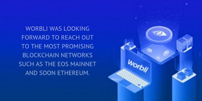WORBLI was looking forward to reach out to the most promising blockchain networks such as the EOS mainnet and soon Ethereum.