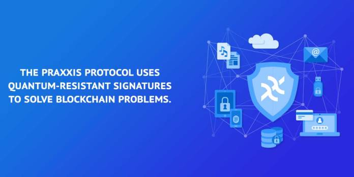 The-Praxxis-protocol-uses-quantum-resistant-signatures-to-solve-blockchain-problems