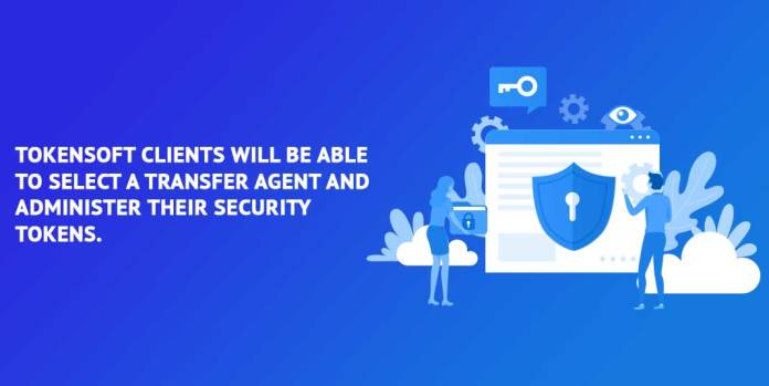 TokenSoft-clients-will-be-able-to-select-a-Transfer-Agent-and-administer-their-security-tokens