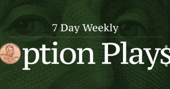 +7 Day Weekly Option Plays 5/8/19