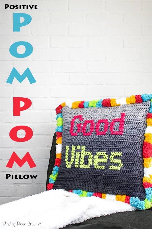 Positive Pom Pom Pillow Free Crochet Pattern - Winding Road Crochet