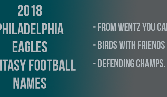 2018 Philadelphia Eagles Fantasy Football Names