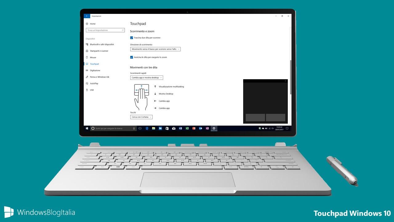 Personalizzare il touchpad nei PC e tablet Windows 10