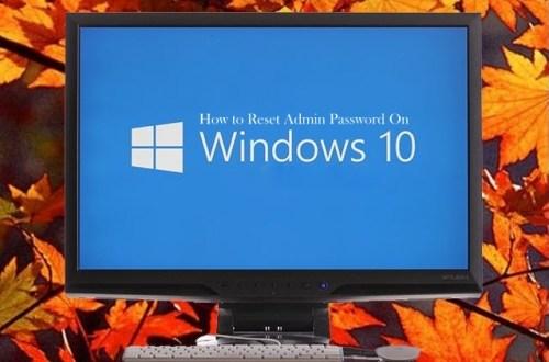 How to Reset Admin Password on Windows 10 1