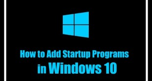 How to Add a Program to Startup windows 10   Add a Program to Startup   Startup Programs in Windows 10   Windows 10 Startup Programs   How to add a Program to Startup in Windows 10   Windows Startup Programs