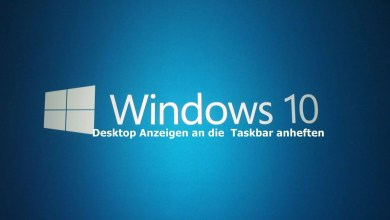 Photo of Windows 10 Desktop anzeigen an die Taskbar anheften
