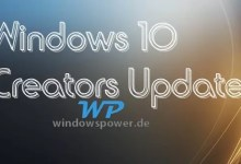 Photo of Windows 10 Creators Update die wichtigsten Neuerungen