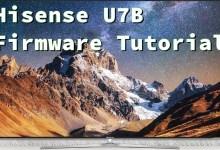 Hisense U7B Firmware Update Tutorial 0