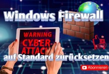Photo of Windows Firewall zurücksetzen auf Standard