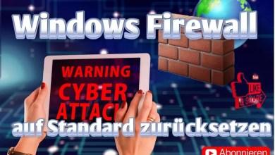 Photo of Windows Firewall zurücksetzen auf Standard