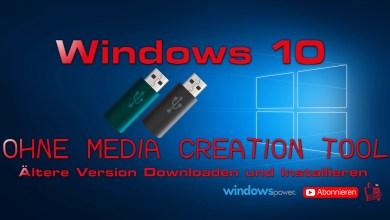 Photo of Windows 10 herunterladen & installieren – ohne Media Creation Tool