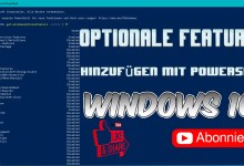 Photo of Optionale Features hinzufügen mit Powershell – Windows 10