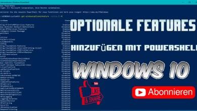 Photo of Optionale Features hinzufügen mit Powershell – Windows 10