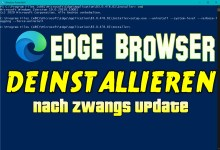 Photo of Edge Browser deinstallieren nach Zwangs Update