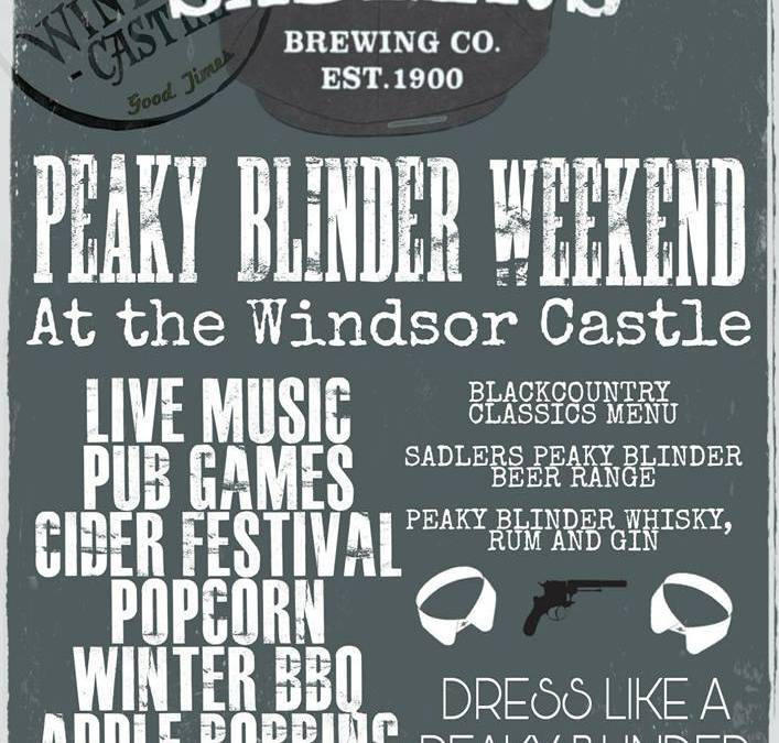 Peaky Blinder Weekend 23rd-24th February