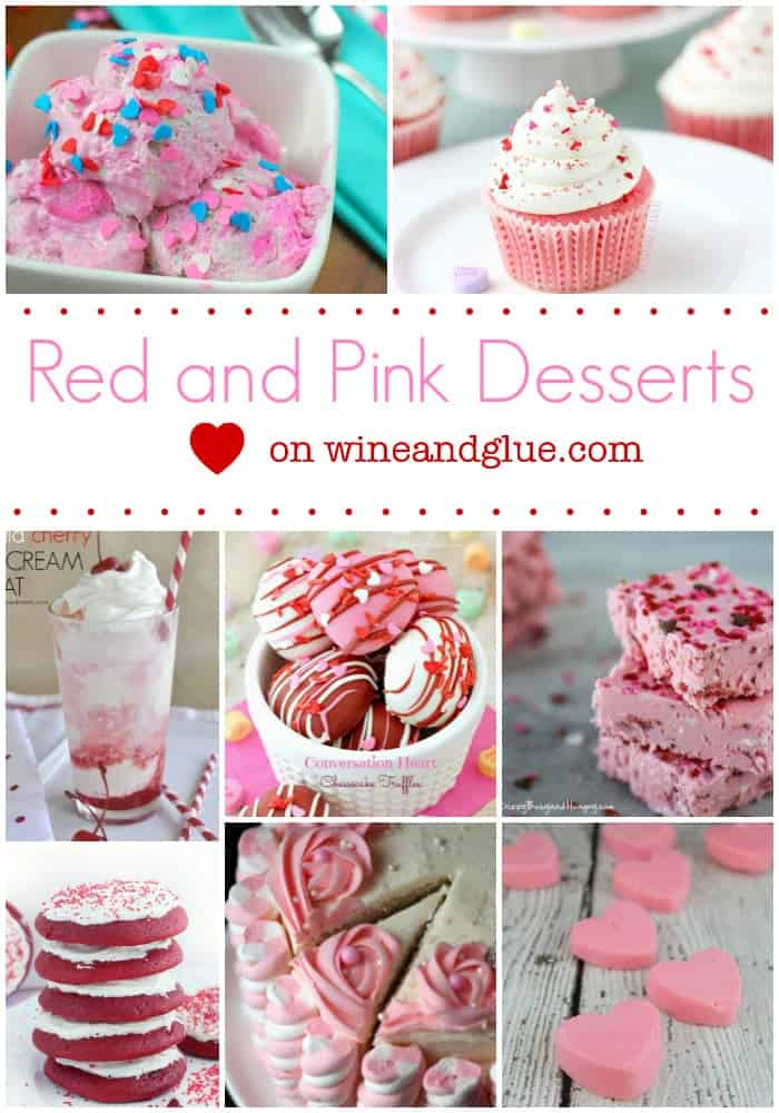 Red And Pink Valentines Day Desserts Wine Amp Glue