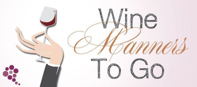 Wine Manners To Go