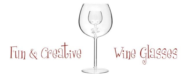 Fun And Creative Wine Glasses