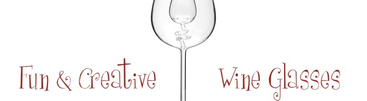 Fun And Creative Wine Glasses