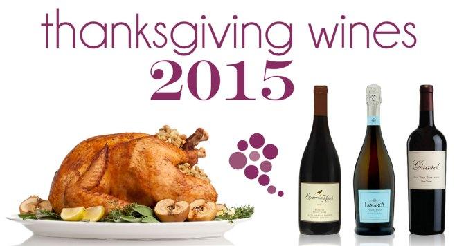 Thanksgiving Wine 2015 Edition
