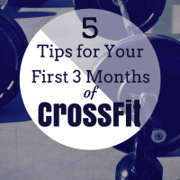 5 Things to Know in your First Three Months of Crossfit