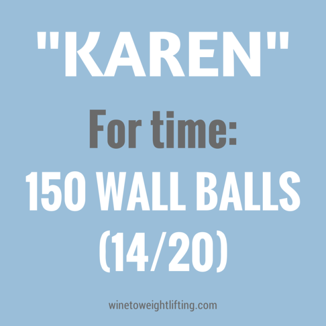 Crossfit Karen: 150 wall balls for time, 14# for women, 20# for men. My ongoing battle with wall balls and how I overcame it. For more Crossfit related posts, check out @winetoweights at winetoweightlifting.com