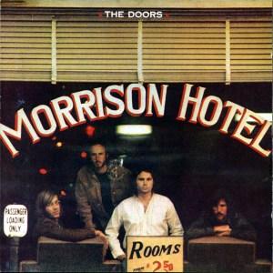 The Doors Morrison Hotel, Los Angeles