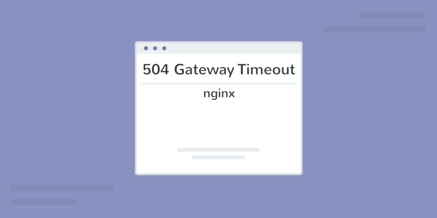 5 Cara Memperbaiki 504 Gateway Timeout Error