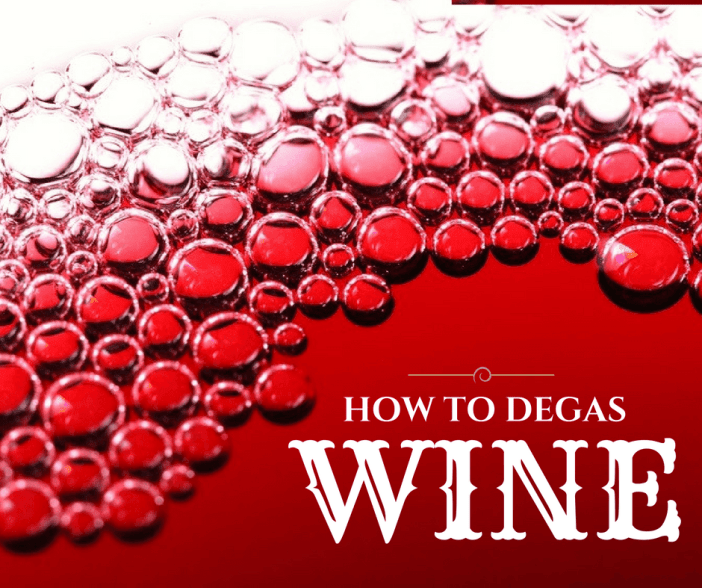 How To Degas Wine